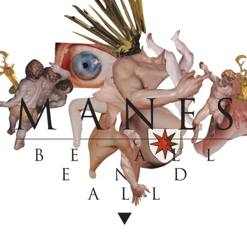 manes-be-all-end-all