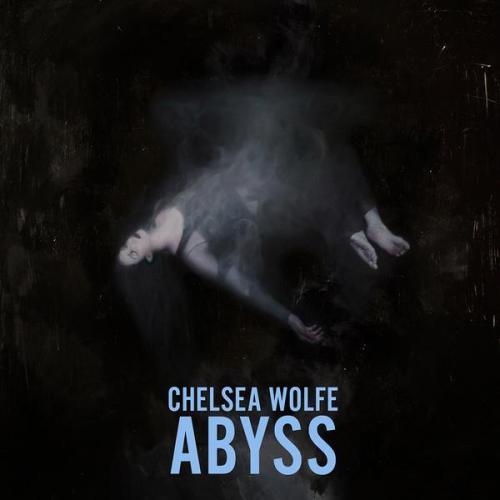chelsea_wolfe_abyss.jpg