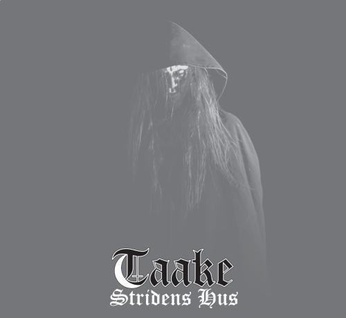 TAAKE-StridensHus.jpg