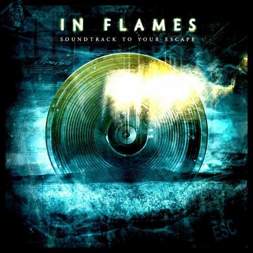 In-Flames-Soundtrack-to-Your-Escape